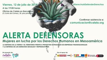 Alerta Defensoras mujeres en lucha por los derechos humanos en Mesoamerica